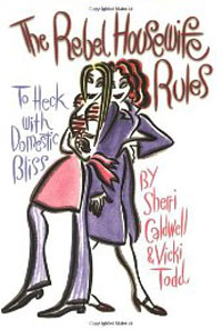 The Rebel Housewife