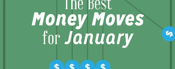 Best Money Moves for January
