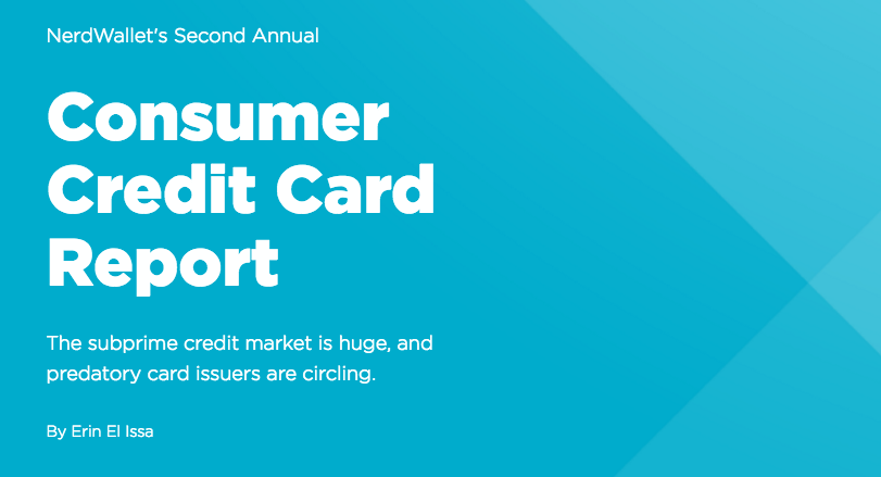 Consumer Credit Card Report - NerdWallet
